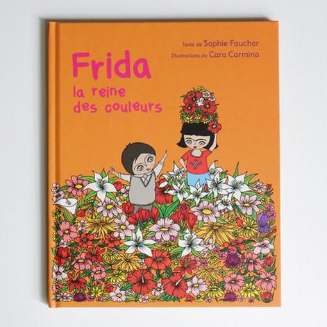 Frida la reine des couleurs