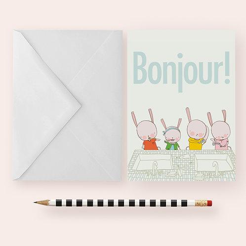 BONJOUR ! - HELLO!  / Greeting Card