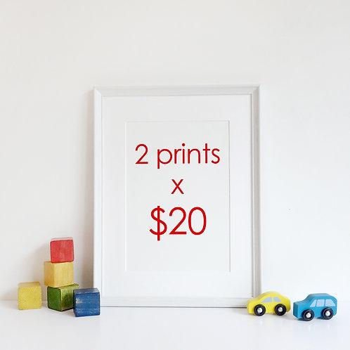 2 Prints x $25
