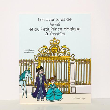 Les aventures de Sarah et du Petit Prince Magique à Versailles