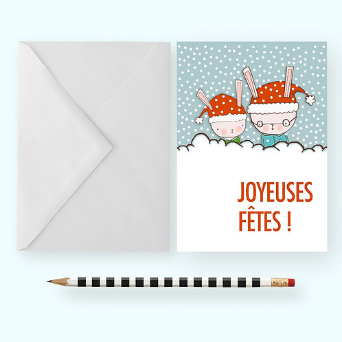 JOYEUSES FÊTES ! - HAPPY HOLIDAYS! / Greeting Card