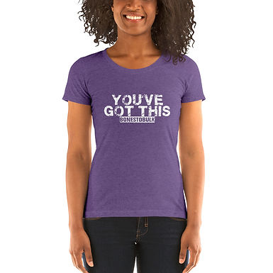 You've Got This - Womens