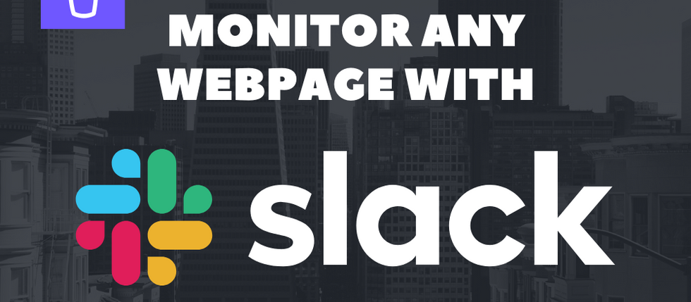 How to receive alerts in Slack when a website changes