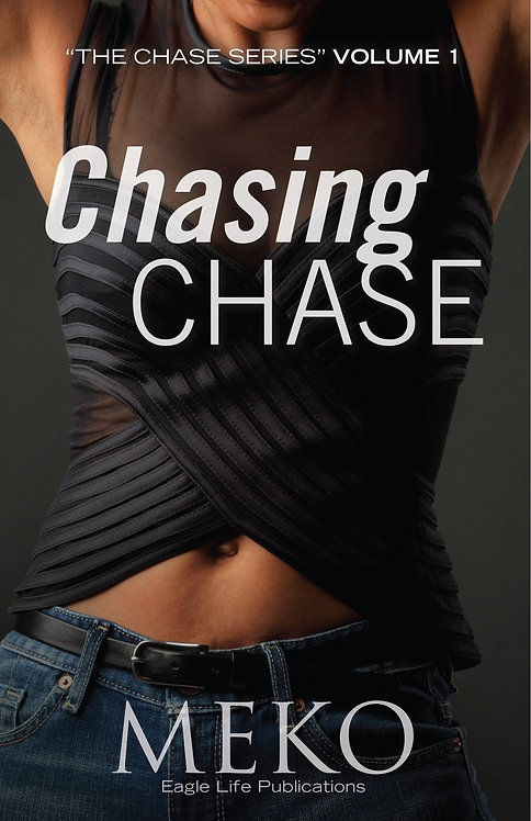 """Chasing Chase """"The Chase Series"""" VOLUME 1"""