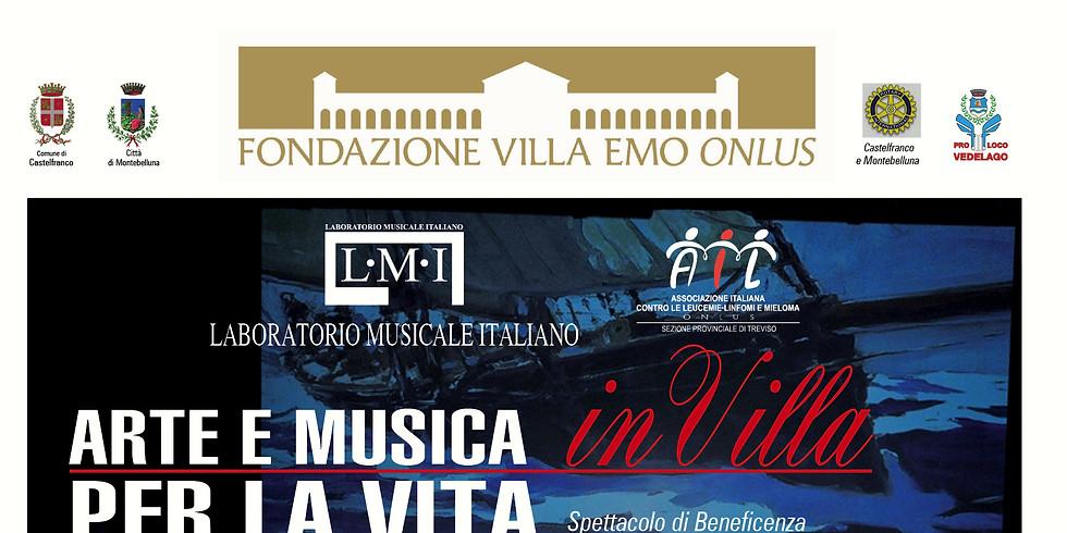 Arte e Musica in Villa per la Vita