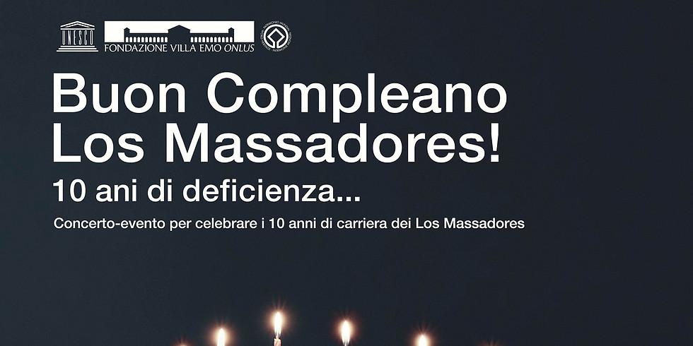 Buon Compleano Los Massadores! 10 ani di deficienza…
