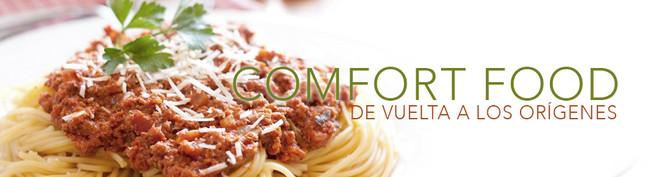 Comfort food. De vuelta a los orígenes