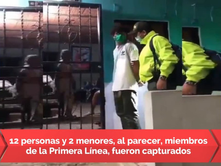 Capturan 12 personas, y 2 menores, miembros de la primera línea en varias ciudades del país