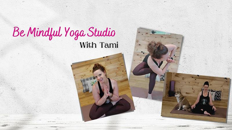 Copy of Be Mindful Yoga Studiov2_edited.