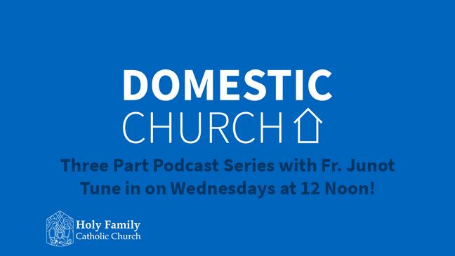Domestic Church Series