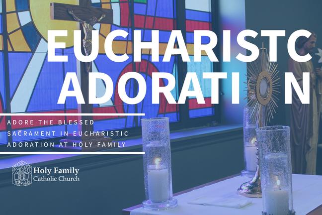 Eucharistic Adoration 2020