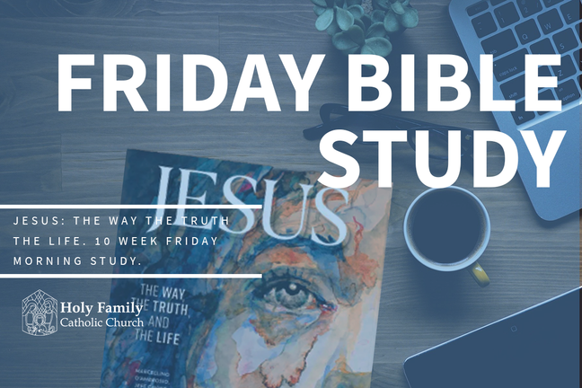 Jesus: The Way The Truth The Life Study 2020