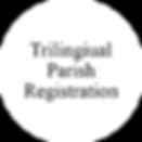 Trilingual Parish Registration Form Button