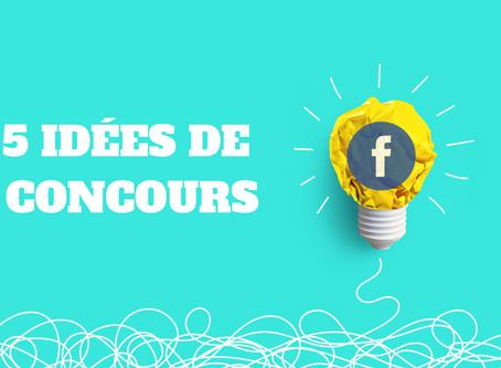 5 idées de concours Facebook pour votre entreprise