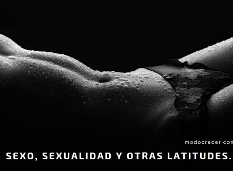 De sexo, sexualidad y otras latitudes corporales y mentales
