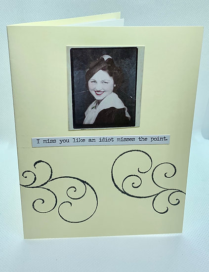 Sassy Girlfriend Card - I miss you...