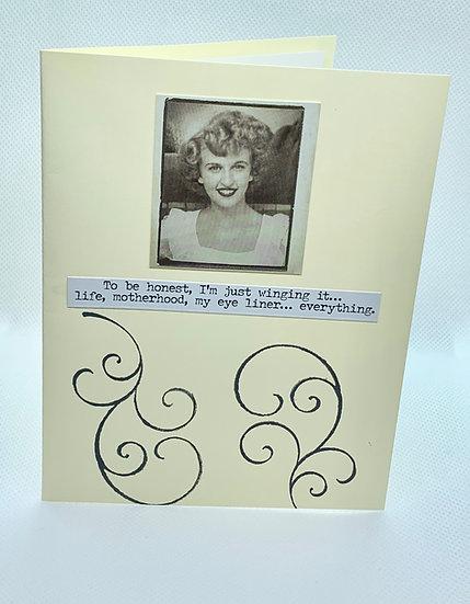 Sassy Girlfriend Card - Just winging it...