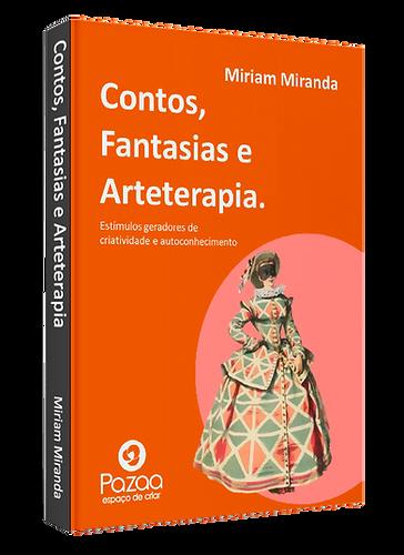 E-book grátis Contos, Fantasias e Arteterapia, de Miriam Miranda, arteterapeuta transpessoal.