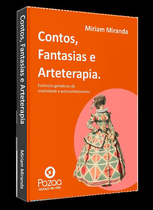 CONTOS FANTASIAS E ARTETERAPIA - MIRIAM