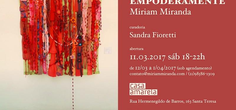 EMPODERAMENTE | Exposição individual da artista visual Miriam Miranda na Casa Amarela.