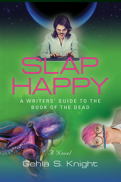 Slap Happy - A Writer's Guide to the Book of the Dead