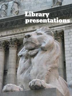 Library Presentations