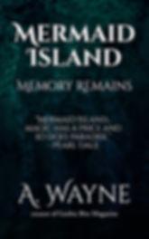 Mermaid Island - Memory Remains.jpg