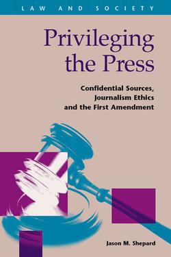 Privileging the Press
