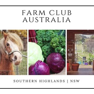 Farm Club Australia | Southern Highlands