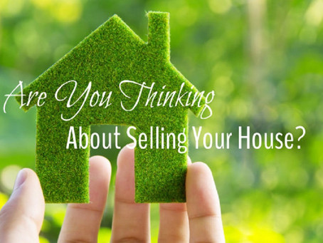 TURNS OUT YOU HAVE A HOUSE TO SELL