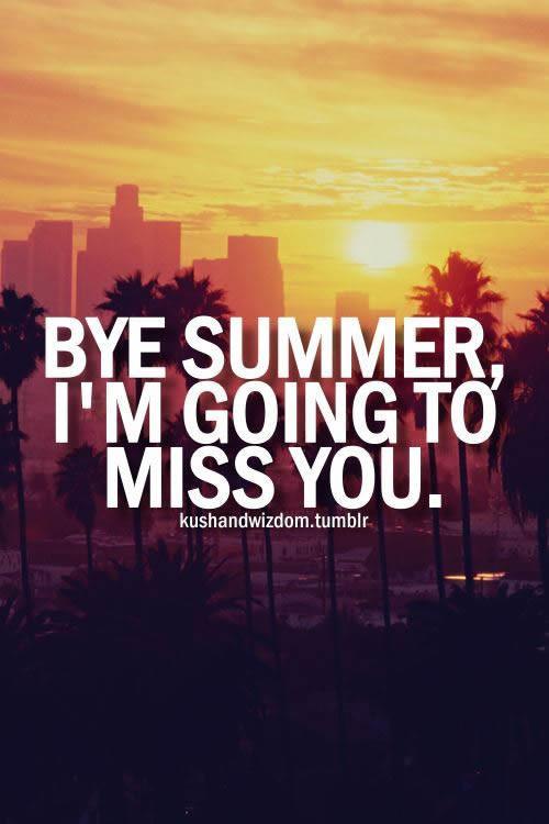 When summer ends..