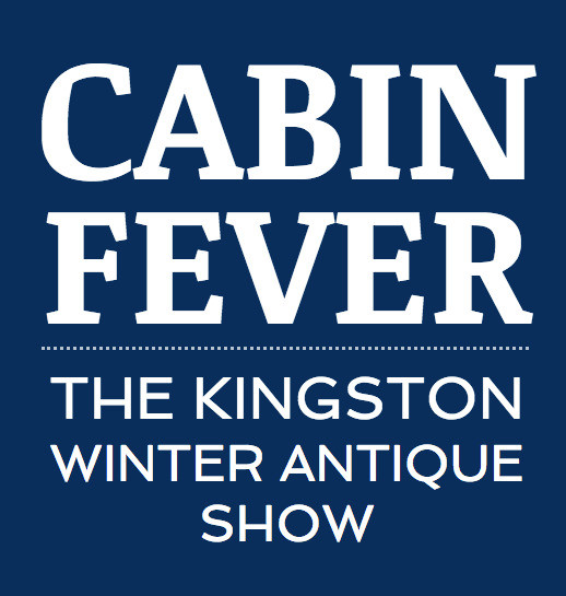 CABIN FEVER THE KINGSTON WINTER ANTIQUE SHOW