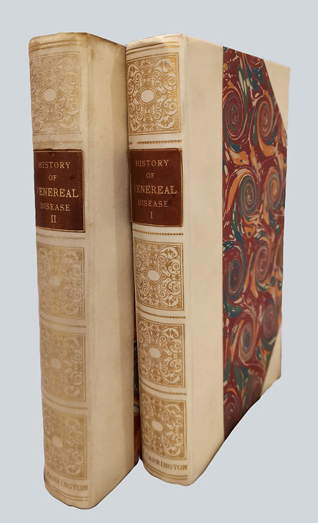 "Two volume set, ""History of Venereal Disease"" by Dr Julius Rosebaum, Paris, 1901"