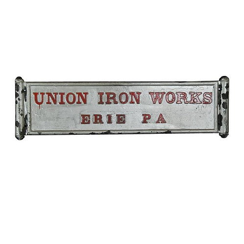 A very rare American cast iron sign for Union Iron Works of Erie, PA, circa 1900