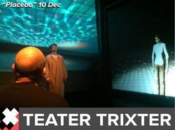 Placebo Trixter