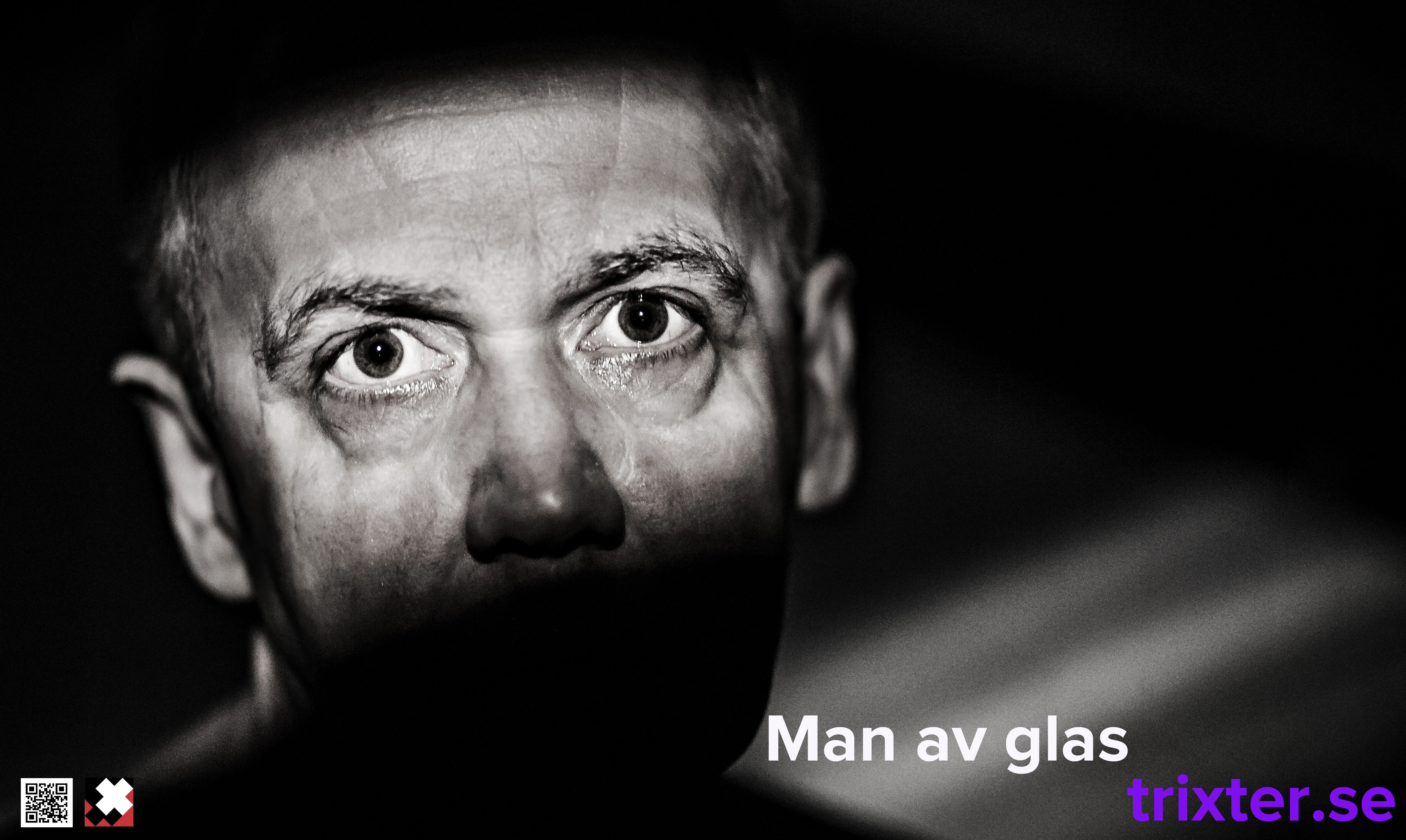 Man Av Glas / Teater Trixter