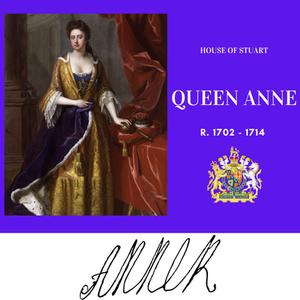 Queen Anne, the last Stuart monarch of Great Britain