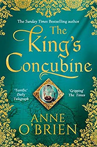 The King's Concubine book cover- a historical fiction novel by Anne O'Brien