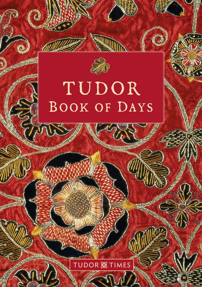 Tudor Book of Days Perpetual Diary, hardback book. The Tudor Book of Days is a beautifully designed perpetual diary for keeping important dates, events and seasonal notes in a personal day book. The diary pages have a week in a double page spread and list important Tudor events by month and by day. Space to add your own special notes of anniversaries, events and seasonal notes are included for each month and day. Royal history