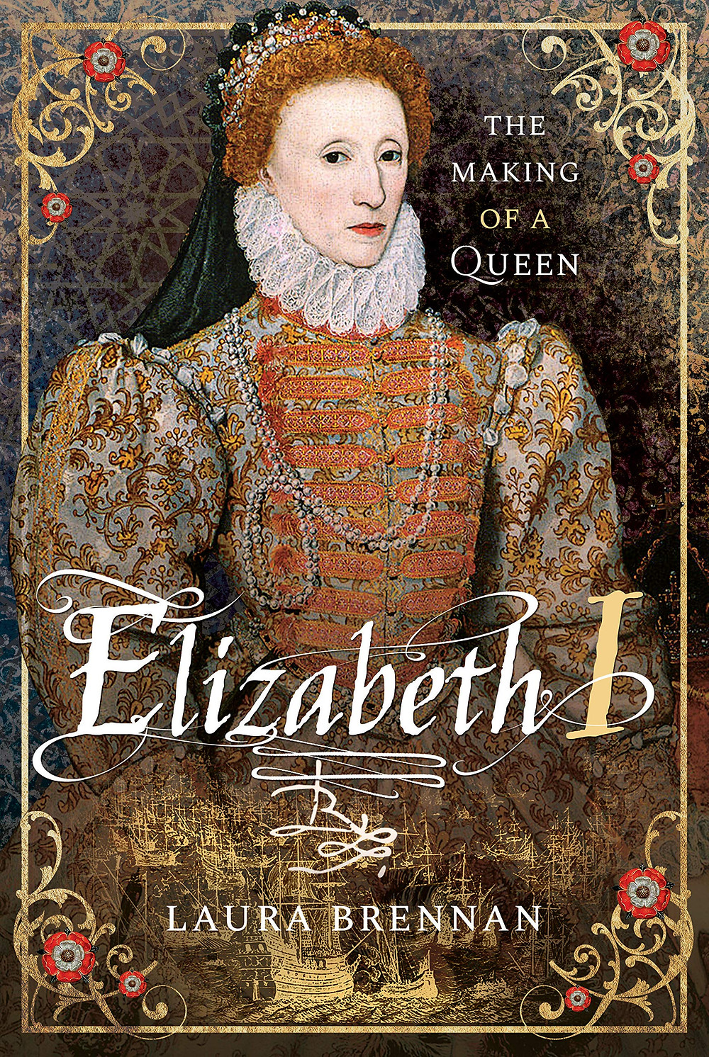 The Making of a Queen: Elizabeth I by Laura Brennan, book cover