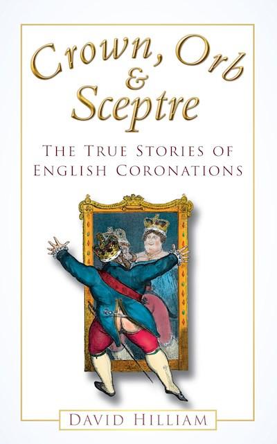 Crown, Orb & Sceptre paperback book by David Halliam