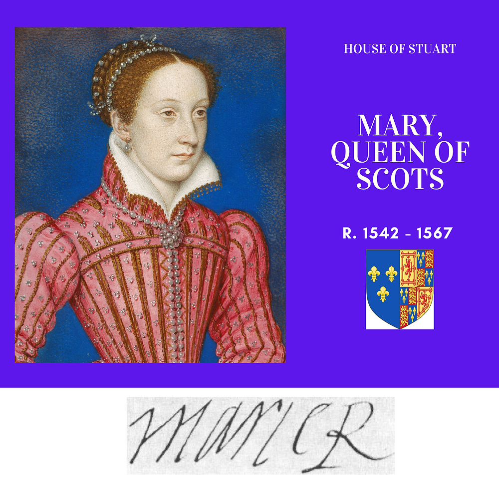 Marry, Queen of Scots, also known as Mary Stuart & the Queen of France. She was the mother of King James VI & I.
