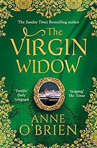 The Virgin's widow book cover - a historical fiction novel by Anne O'Brien