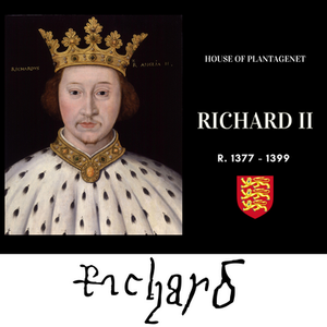 King Richard II, Plantagenet king of England, portrait painting and his signature.
