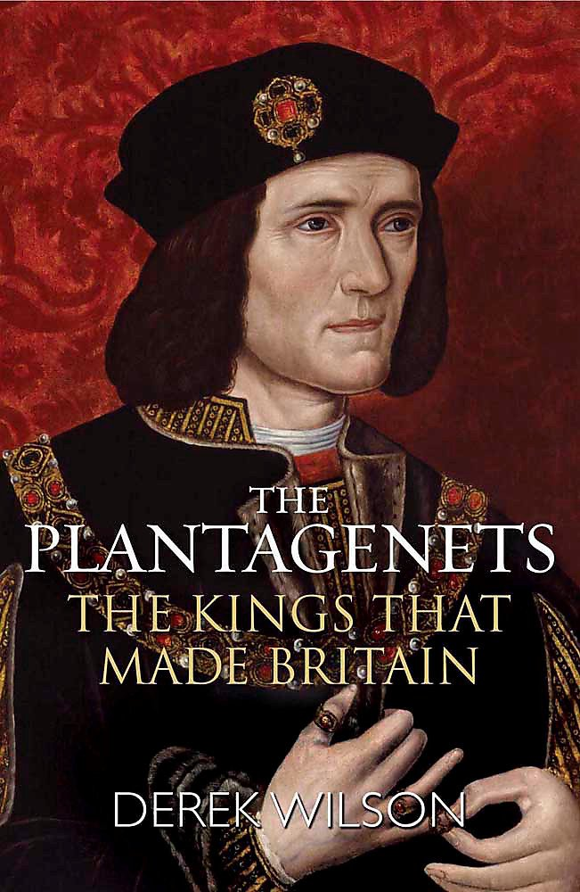 The Plantagenets - The Kings that made Britain paperback book  by Derek Wilson, at Book depository