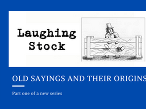 Old sayings and their origins