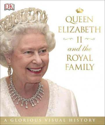 Queen Elizabeth II & the royal family hardback book at the Book depository