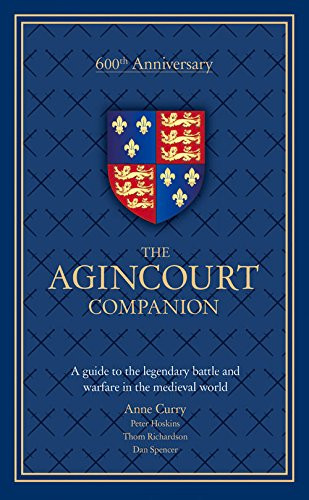 The Agincourt Companion 600th Anniversary, free worldwide delivery at The Book Depository
