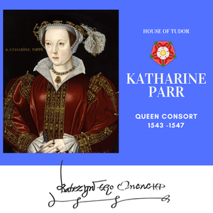Katherine Parr, Queen of England as the sixth wife of Henry VIII. Tudor rose. Royal history