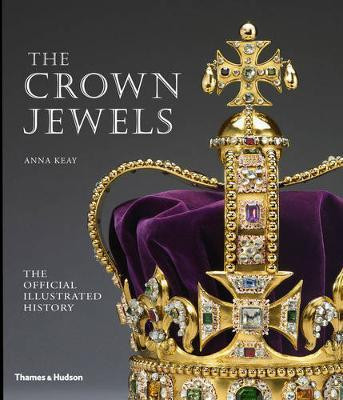 The Crown Jewels book by Anna Keay at Book Depository. Royal Family history